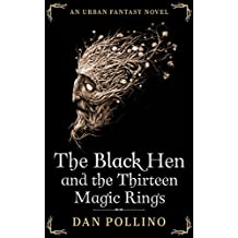 The Black Hen and the Thirteen Magic Rings (English Edition)