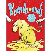 Blamehounds (Little Gems)