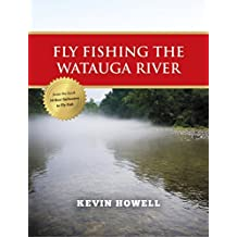 Fly Fishing the Watauga River