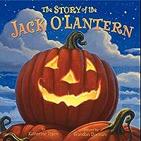 The Story of the Jack O'Lantern (English Edition)