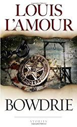 Bowdrie by Louis L'Amour (1983-03-01)
