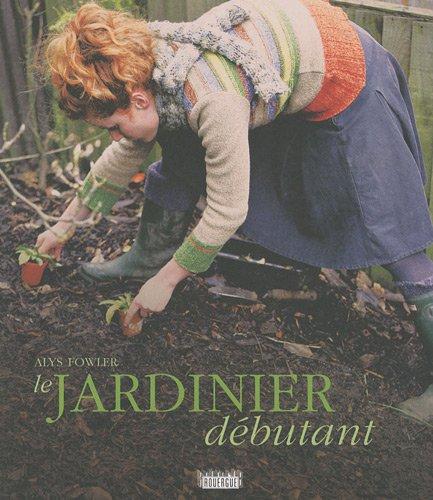 Le jardinier débutant