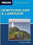 Moon Spotlight Newfoundland and Labrador (Moon Spotlight Newfoundland & Labrador)