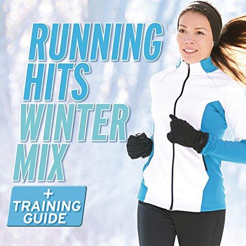 Running Hits Winter Mix [Explicit]
