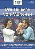 Der Triumph von München -- Die Fussball-WM 1974 [2 DVDs]