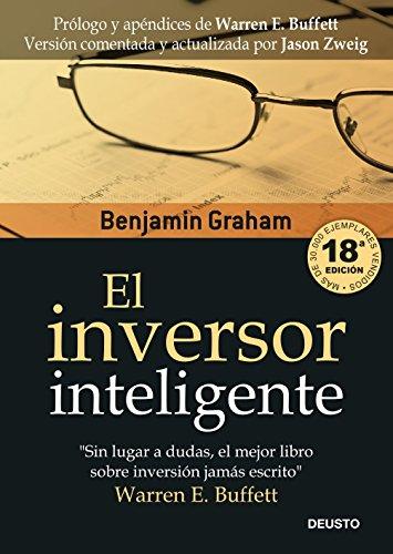 El inversor inteligente (Clásicos Deusto de Inversión y Finanzas) por Benjamin Graham