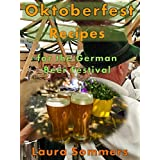 Oktoberfest Recipes for the German Beer Festival (Cooking Around the World Book 8) (English Edition)
