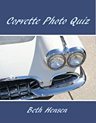 Corvette Photo Quiz (English Edition)