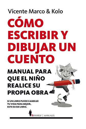Cómo escribir y dibujar un cuento (Manuales) por Vicente Marco Aguilar