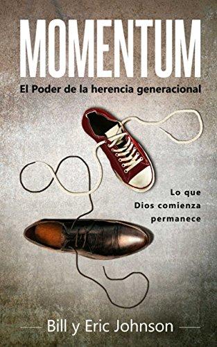 MOMENTUM: El poder de la herencia generacional