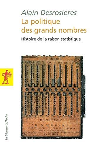 La politique des grands nombres (POCHES SCIENCES) (French Edition)
