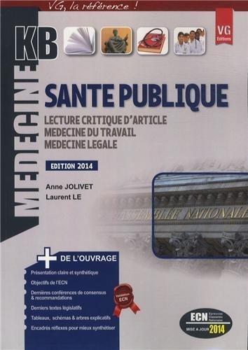 Santé publique : Lecture critique d'article, médecine du travail, médecine légale de Anne Jolivet (16 octobre 2013) Broché