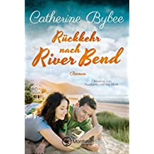 Rückkehr nach River Bend (Happy End in River Bend 2)