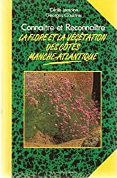 Connaître et reconnaître la flore et la végétation des côtes Manche-Atlantique