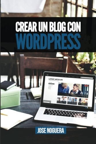 3 Libros para Crear un Blog Con WordPress