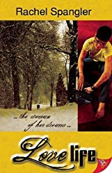 Love Life by Rachel Spangler (2012-05-19)