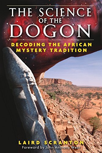 The Science of the Dogon: Decoding the African Mystery Tradition by Laird Scranton (26-Oct-2006) Paperback