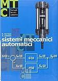 Sistemi meccanici automatici. Per gli Ist. Professionali