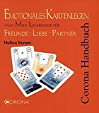Emotionales Kartenlegen nach Mlle Lenormand für Freunde Liebe Partner: Liebes-Lenormand für Freunde Liebe Partnerschaft - Halina Kamm