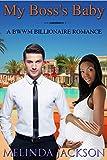 BWWM ROMANCE: My Boss's Baby (BBW Interracial Billionaire Romance) (New Adult Alpha Male Short Stories)