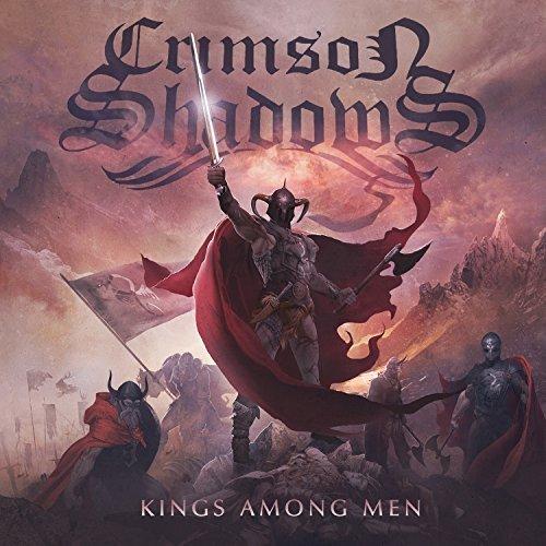 Kings Among Men by Crimson Shadows (2014-09-09)