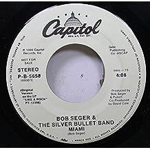 Bob Seger & The SIlver Bullet Band 45 RPM Miami / Miami