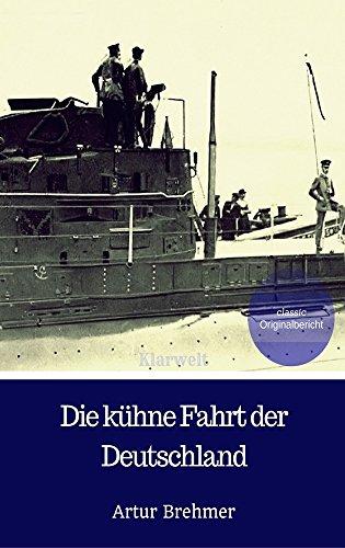 die-kuhne-fahrt-der-deutschland-german-edition
