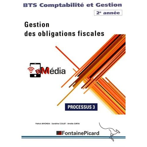 Gestion des obligations fiscales BTS Comptabilité et Gestion 2e année : Processus 3