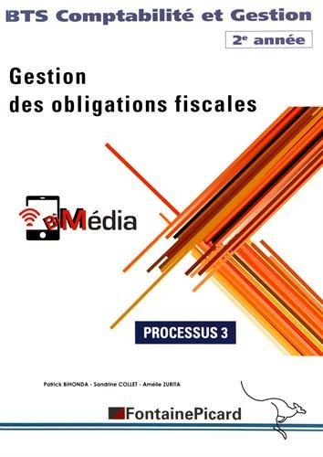 Gestion des obligations fiscales BTS Comptabilit et Gestion 2e anne : Processus 3
