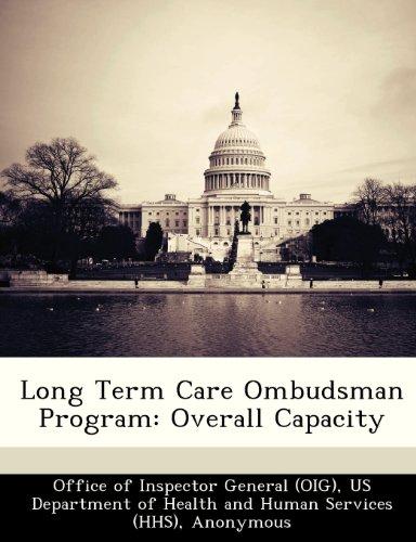 Long Term Care Ombudsman Program: Overall Capacity