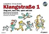 Klangstraße 1 - Kinderheft: mit CD, mit Elterninformationen, Anwesenheitsheft und Arbeitsblättern. Ausgabe mit CD.