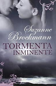 Tormenta inminente par Suzanne Brockmann