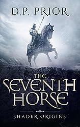 The Seventh Horse: Shader Origins (English Edition)