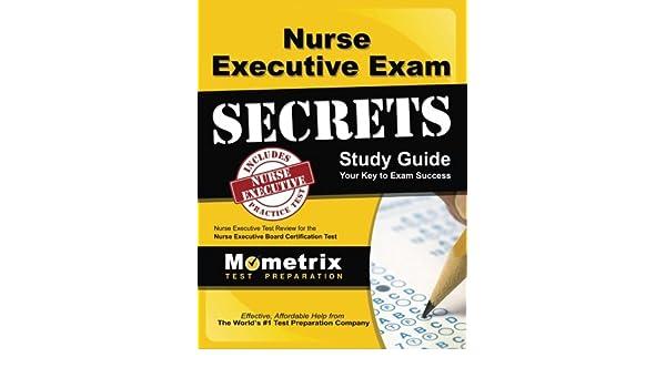 Buy Nurse Executive Exam Secrets: Nurse Executive Test Review for ...