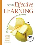Keys to Effective Learning: Study Skills and Habits for Success (MyStudentSuccessLab (Access Codes)) by Carol J. Carter (2010-01-03)