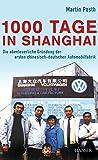 Image de 1000 Tage in Shanghai: Die abenteuerliche Gründung der ersten chinesisch-deutschen Automobilfabrik