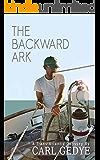 The Backward Ark: A Trans-Atlantic Odyssey