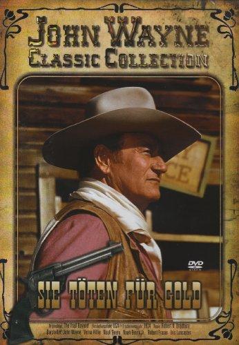 John Wayne - Sie töten für Gold