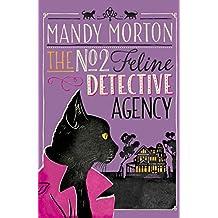 No 2 Feline Detective Agency (No 2 Feline Detective Agency 1)