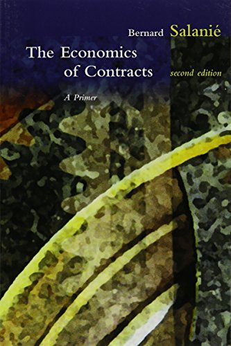 The Economics of Contracts – A Primer, 2e (The MIT Press)