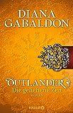 Outlander – Die geliehene Zeit: Roman (Die Outlander-Saga, Band 2)