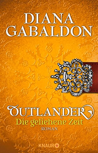 Buchcover Outlander – Die geliehene Zeit: Roman (Die Outlander-Saga, Band 2)