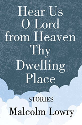 Hear Us O Lord from Heaven Thy Dwelling Place: Stories (Milestones in Canadian Literature) (English Edition)