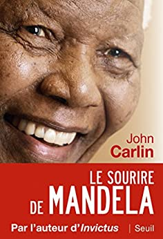 Le Sourire de Mandela par [Carlin, John]