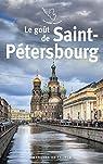 Le goût de Saint-Pétersbourg par Thibaudat