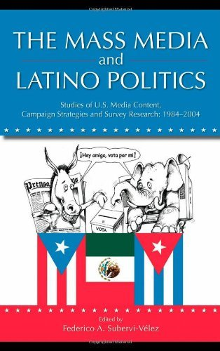 The Mass Media and Latino Politics: Studies of U.S. Media Content, Campaign Strategies and Survey Research: 1984-2004 (Routledge Communication Series) by Federico Subervi-Velez (2008-01-18) par Federico Subervi-Velez