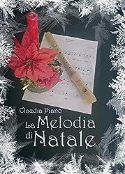 La Melodia di Natale (Armonia - Vol.4,1)