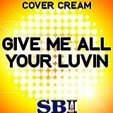 Give Me All Your Luvin' (Originally Performed By Nicky gebraucht kaufen  Wird an jeden Ort in Deutschland