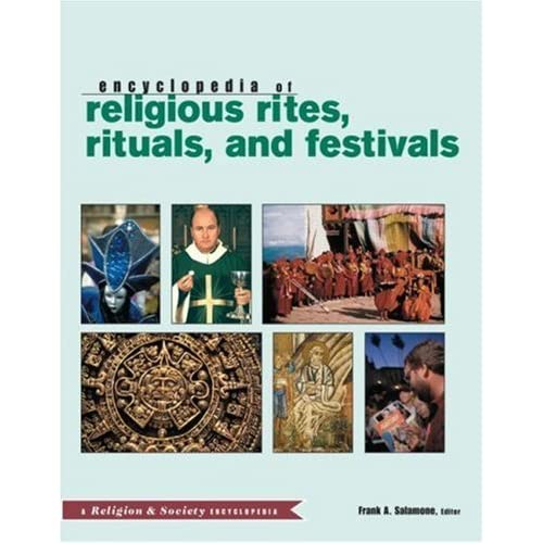 Routledge Encyclopedia of Religious Rites, Rituals and Festivals (Religion and Society) (2004-06-25)