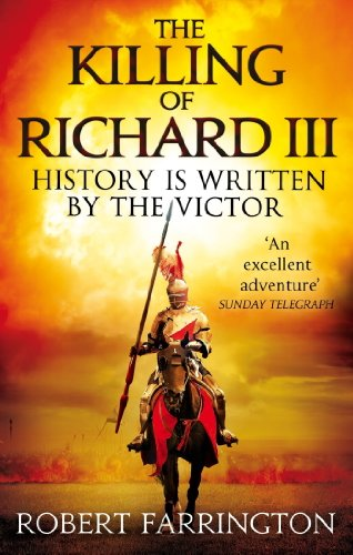 The killing of richard iii wars of the roses i ebook robert the killing of richard iii wars of the roses i by farrington robert fandeluxe Choice Image